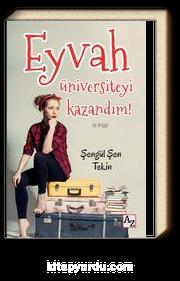 Eyvah Üniversiteyi Kazandım!