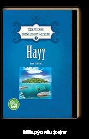 Hayy / Türk ve Dünya Edebiyatından Seçmeler -7