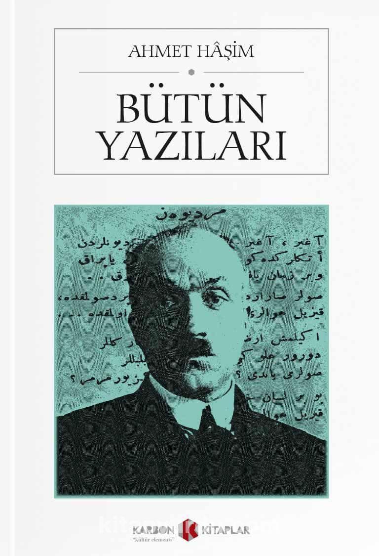 Ahmet Haşim / Bütün Yazıları