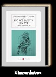 Üç Romantik Hikaye (Cep Boy)