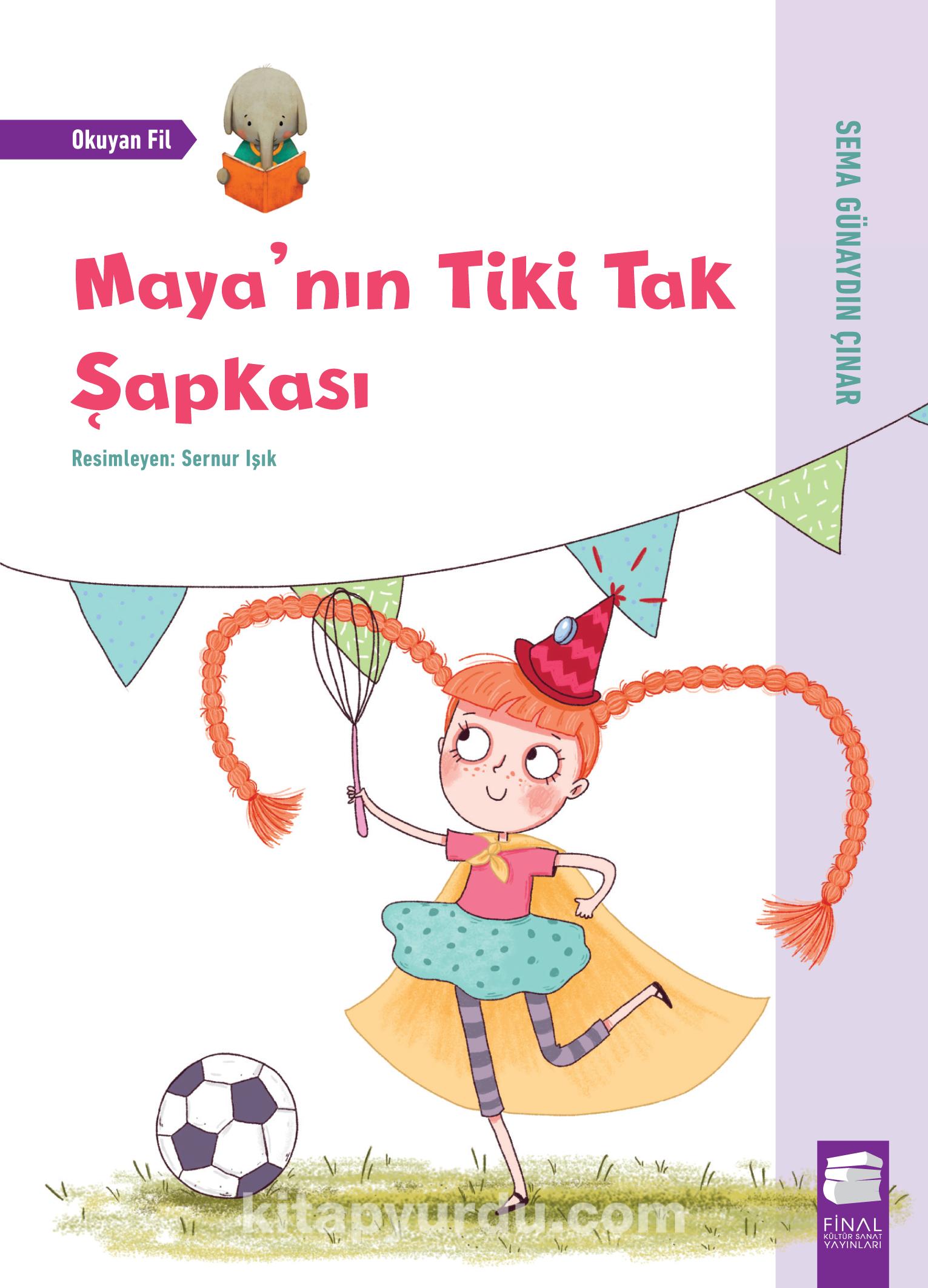 Maya'nın Tiki Tak Şapkası - Sema Günaydın Çınar pdf epub