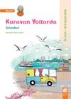 Karavan Yollarda / İstanbul