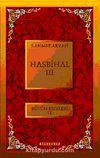Hasbihal-III / Bütün Eserleri XI