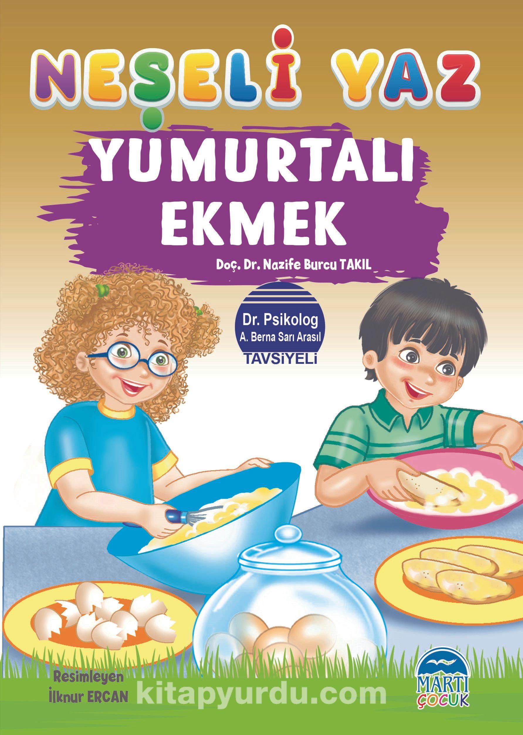 Neşeli Yaz – Yumurtalı Ekmek - Doç.Dr. Nazife Burcu Takıl pdf epub