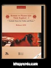 Keman ve Piyano İçin Türk Ezgileri -I