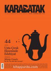 Karabatak İki Aylık Edebiyat ve Sanat Dergisi Mayıs-Haziran 2019 Sayı:44