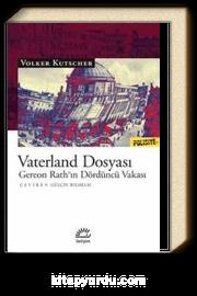 Vaterland Dosyası / Gereon Rath'ın Dördüncü Vakası