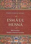 Esma'ül Hüsna & İlahi İsimlerin Maddi ve Manevi Faydaları