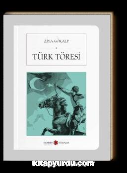 Türk Töresi (Cep Boy) (Tam Metin)