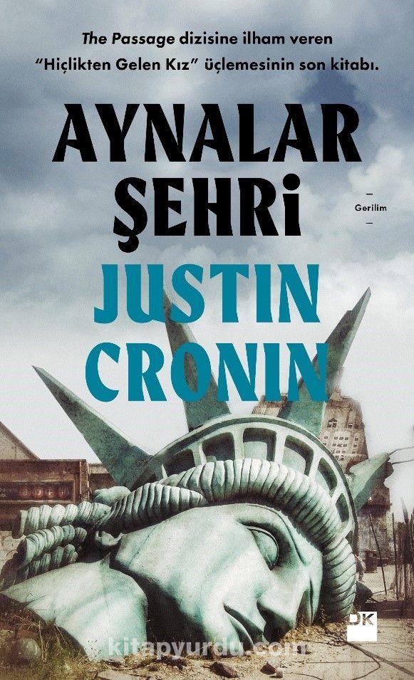 Aynalar Şehri - Justin Cronin pdf epub