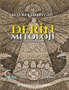 Derin Mitoloji & İnançlarda-Söylencelerde-Folklorda-Geleneklerde