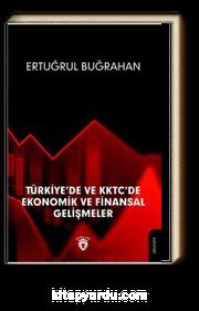 Türkiye De Ve Kktc De Ekonomik Ve Finansal Gelişmeler