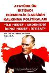 Atatürk'ün İktisadi Egemenlik İlkesinin Kalkınma Politikaları