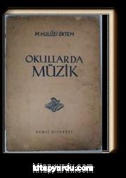 Okullarda Müzik (Kod:20-C-19)