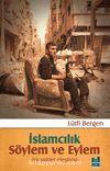 İslamcılık Söylem ve Eylem & Bir Şiddet Eleştirisi