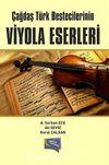 Çağdaş Türk Bestecilerinin Viyola Eserleri