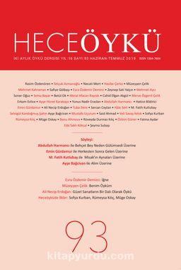 Hece Öykü İki Aylık Öykü Dergisi Sayı:93 Haziran 2019