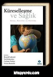 Küreselleşme ve Sağlık & Süreç, Kanıtlar ve Politika
