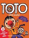 Akıllara Zarar Toto -2 / Yine Coştu