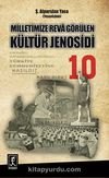 Milletimize Reva Görülen Kültür Jenosidi