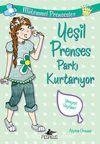 Yeşil Prenses Parkı Kurtarıyor / Mükemmel Prensesler 3