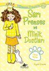Sarı Prenses ve Minik Dostları / Mükemmel Prensesler 6