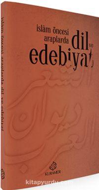 İslam Öncesi Araplarda Dil ve Edebiyat - Kollektif pdf epub