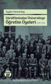 Darülfünundan Üniversiteye Öğretim Üyeleri (1900-1946)