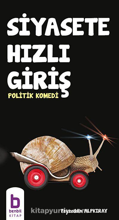 Siyasete Hızlı Giriş - Politik Komedi