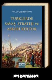 Türklerde Savaş, Strateji ve Askeri Kültür