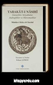 Tabakat-ı Nasıri & Gazneliler, Selçuklular, Atabeglikler ve Harezmşahlar