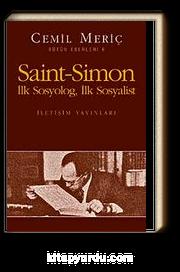 Saint-Simon İlk Sosyolog, İlk Sosyalist