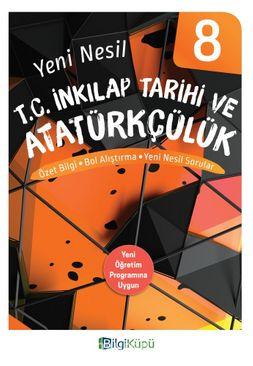 8. Sınıf Yeni Nesil T. C. İnkılap Tarihi ve Atatürkçülük