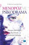Menopoz ve Psikodrama & Menopoz Belirtileriyle Baş Etmede Psikolojik Yaklaşım