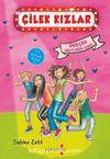 Çilek Kızlar & Gerçek Dostluğun Sırrı