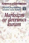 Toplum, İmgeleminde Kendini Nasıl Kurar? Cilt 1 & Marksizm Ve Devrimci Kuram