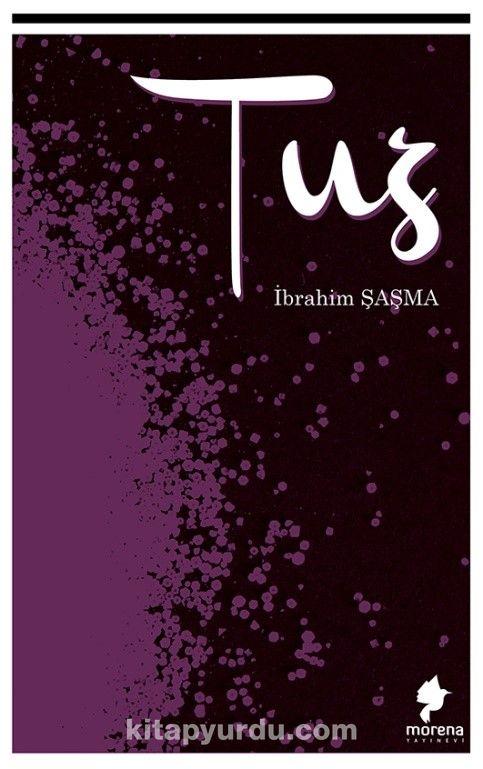 Tuz - İbrahim Şaşma pdf epub