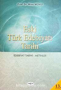Eski Türk Edebiyatı Tarihi (Edebiyat Tarihi-Metinler)