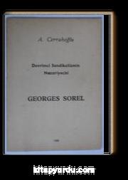 Devrimci Sendikalizmin Nazariyecisi Georges Sorel (Kod: 5-H-14)