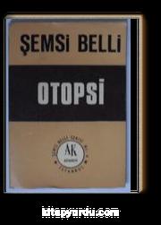 Otopsi (Kod: 5-H-18)