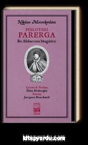 Philothei Parerga / Bir Allahseverin MeşGaleleri
