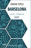 Barselona & Şehir / Mimarlık / Gaudi