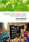 Yeşilin Daha Kızıl Tonu & Bilim ve Sosyalizmin  Kesişimleri