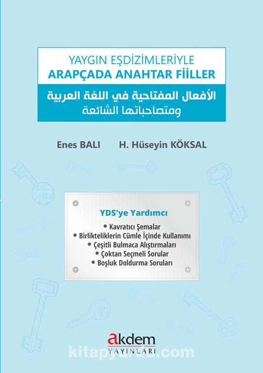 Yaygın Eşdizimleriyle Arapçada Anahtar Fiiller - H.Hüseyin Köksal pdf epub