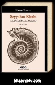 Seyyahın Kitabı & Evliya Çelebi Üzerine Makaleler