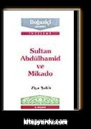 Sultan Abdülhamid Ve Mikado