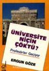 Üniversite Niçin Çöktü?
