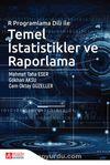 R Programlama Dili ile Temel İstatistikler ve Raporlama