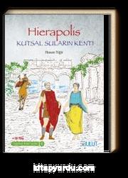 Hierapolis - Kutsal Suların Kenti