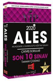 2020 ALES VIP Tamamı Çözümlü Son 10 Sınav Çıkmış Sorular